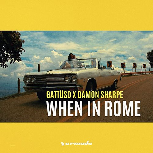 When In Rome by Gattüso