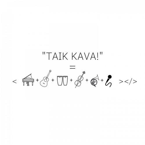 Taik Kava! de Ketjo