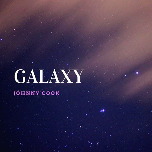 Galaxy by Johnny Cook