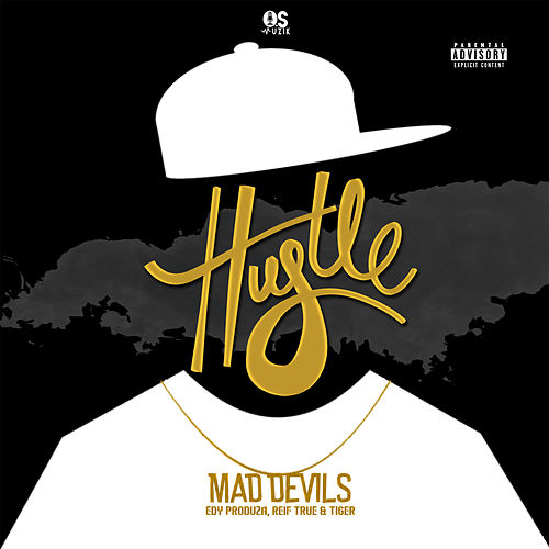 Hustle by Mad Devils