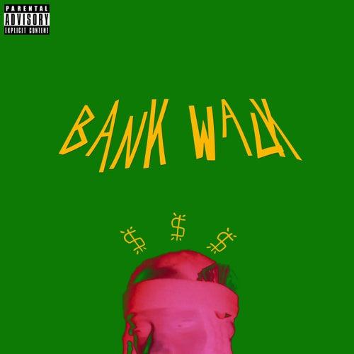 Bank Walk de Chaka Dank