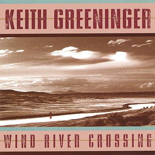 Wind River Crossing de Keith Greeninger