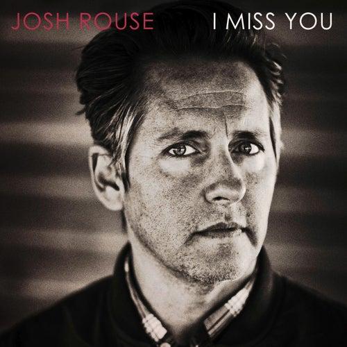 I Miss You de Josh Rouse