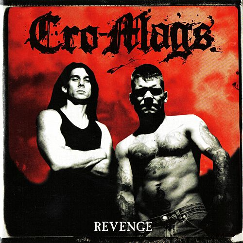 Revenge by Cro-Mags