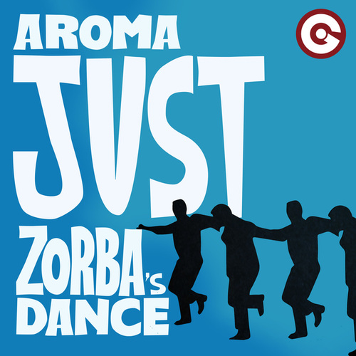 Just (Zorba's Dance) by Aroma