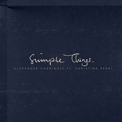 Simple Things (feat. Christina Perri) von Alexander Cardinale