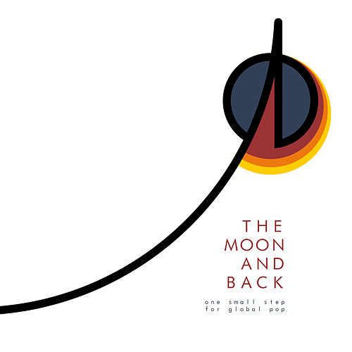 The Moon and Back by Various Artists