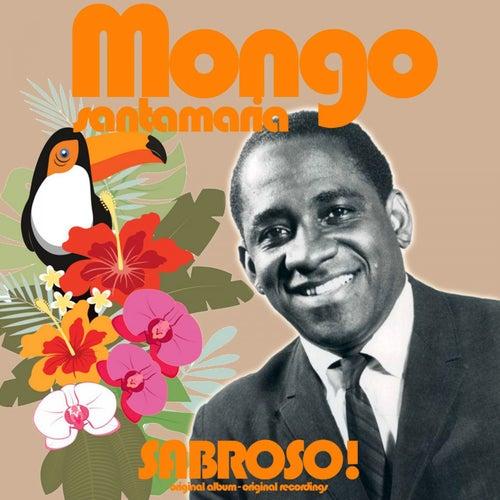 Sabroso! (Original Artist, Original Recordings) by Mongo Santamaria