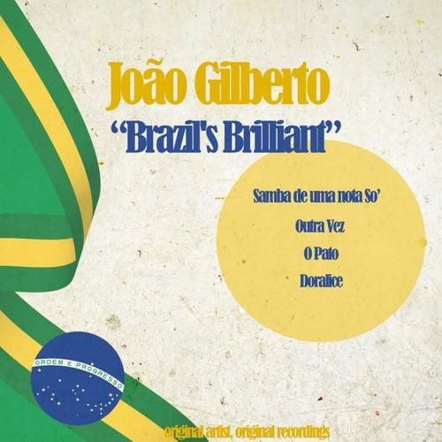 Brazil's Brilliant (Original Artist, Original Recordings) von João Gilberto