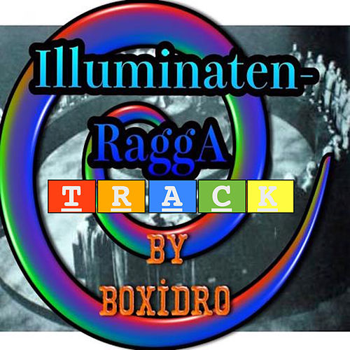 Illuminaten Ragga de Boxidro