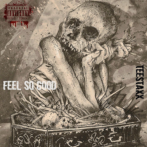 Feel So Good by Tee Staxx