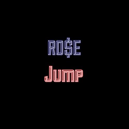 Jump de Ro$E