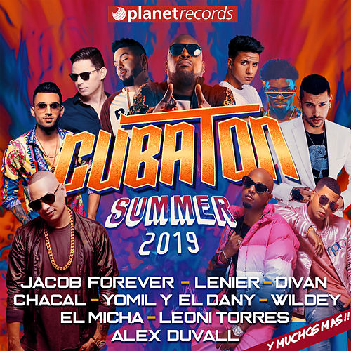 CUBATON SUMMER 2019 - 30 Urban Cuban Hits (Reggaeton, Reparto, Urbano, Reggaeton Repartero, Trap Latino, Cubaton) by Various Artists