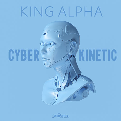 Cyberkinetic Dub by King Alpha