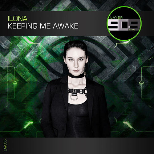 Keeping Me Awake - Single de Ilona