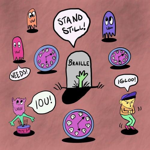 Stand Still by Braille