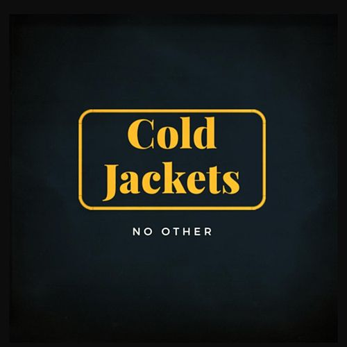 No Other de Cold Jackets