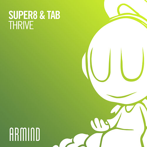 Thrive von Super8 & Tab