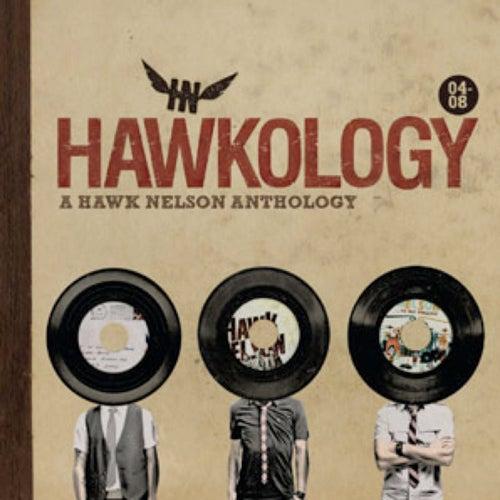 Hawkology by Hawk Nelson