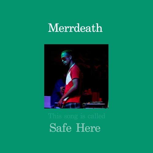 Safe Here de MErrDeath