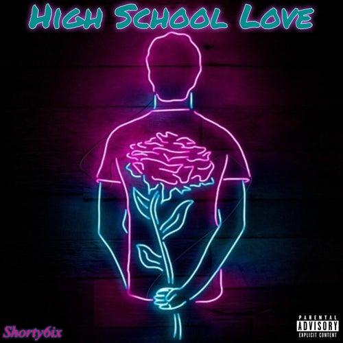 High School Love by Shorty6ix