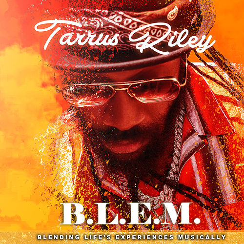 B.L.E.M. by Tarrus Riley