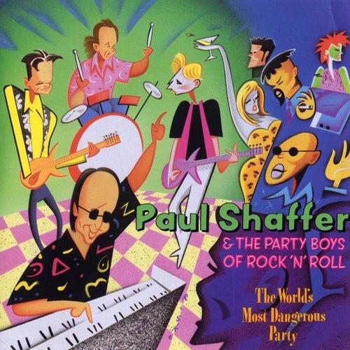 The World's Most Dangerous Party de Paul Shaffer