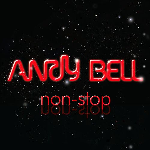 Non-Stop von Andy Bell