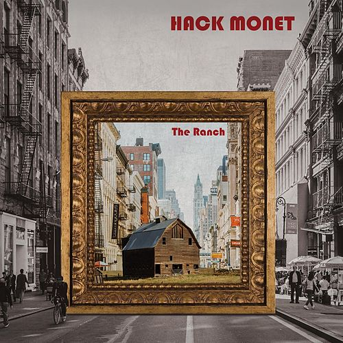 The Ranch de Hack Monet