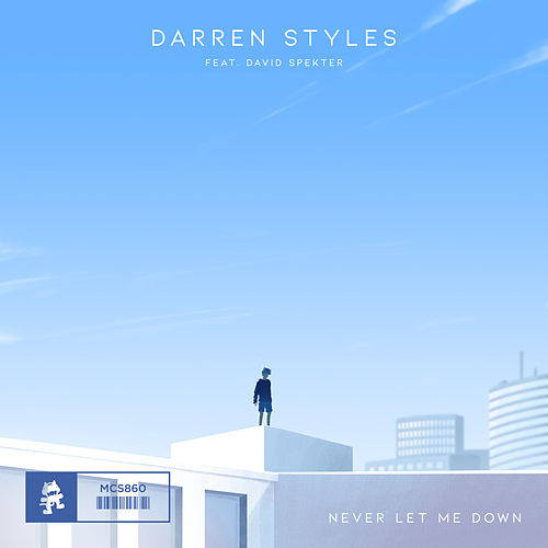 Never Let Me Down by Darren Styles