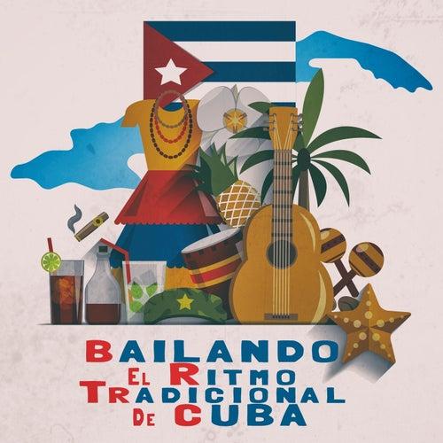 Bailando El Ritmo Tradicional De Cuba de Various Artists