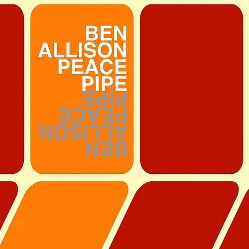 Peace Pipe de Ben Allison