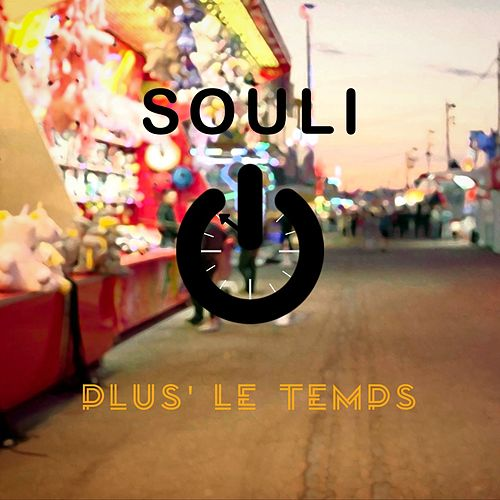 Plus le temps de Souli