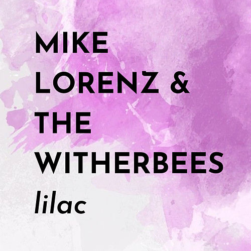 Lilac by Mike Lorenz