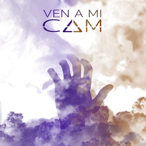 Ven a mi by Cam