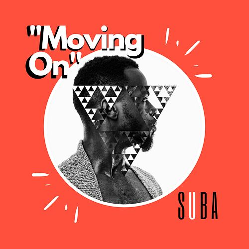 Moving On by Suba