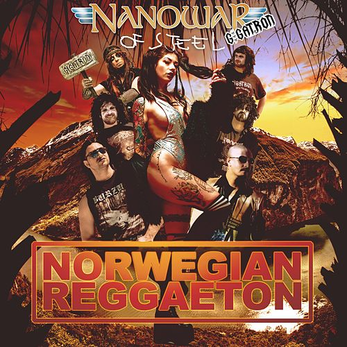 Norwegian Reggaeton by Nanowar of Steel
