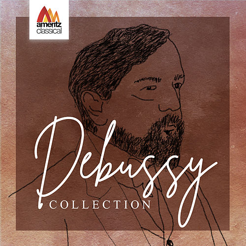 Debussy Collection by Various Artists