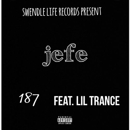 Jefe by 187
