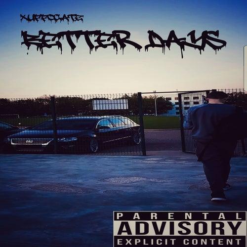 Better Days von Xuffocate