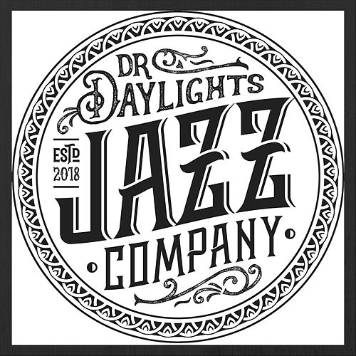 Dr. Daylight's Jazz Co. by Dr. Daylight's Jazz Co.