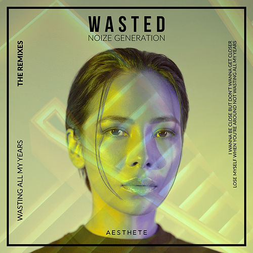 Wasted (The Remixes) de Noize Generation