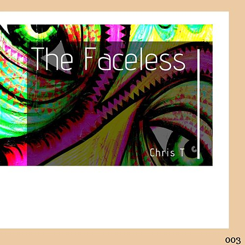 The Faceless by Christ