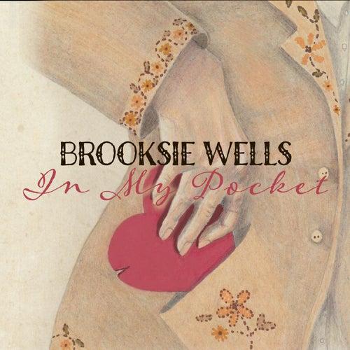 In My Pocket by Brooksie Wells
