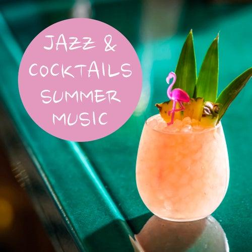 Jazz & Cocktails Summer Music de Various Artists