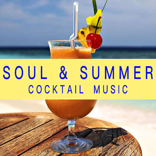 Soul & Summer Cocktail Music de Various Artists