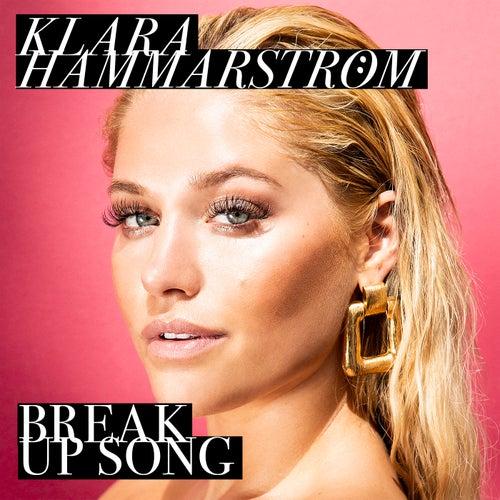 Break Up Song by Klara Hammarström