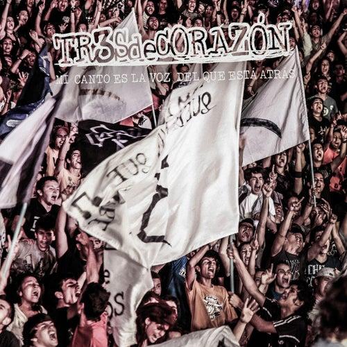 Mi canto es la voz del que está atrás (Live) von Tr3sdeCoraZón
