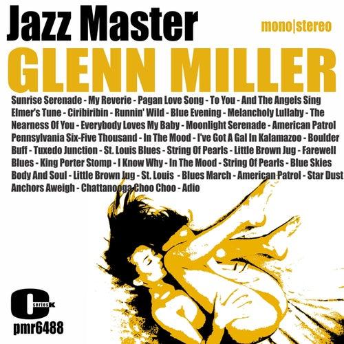 Glenn Miller - Jazz Master by Glenn Miller