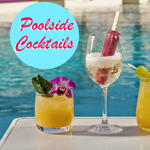 Poolside Cocktails by Various Artists